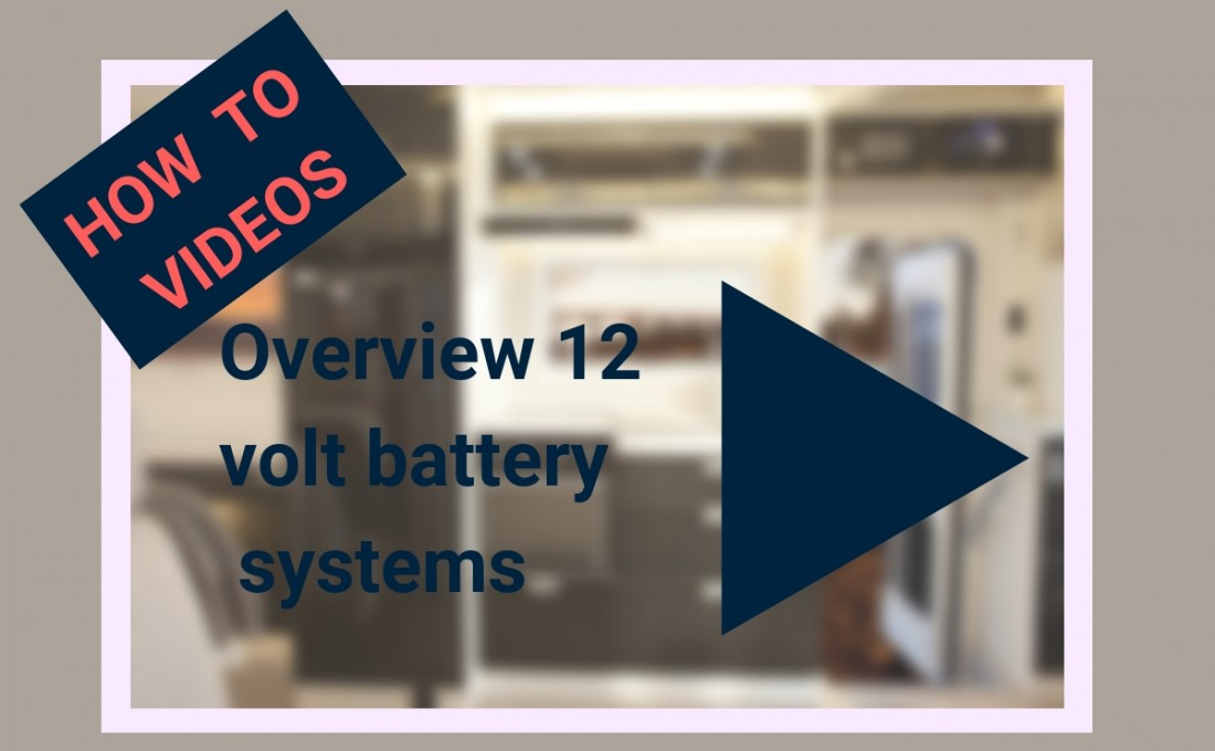 An overview of 12 Volt Battery Management for Motorhomes