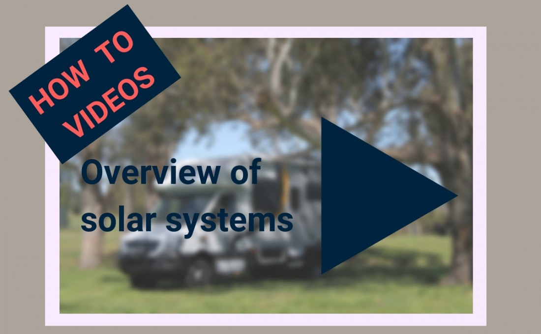 An overview of solar systems in your Motorhome / RV