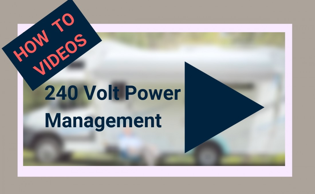 How to manage 240 volt power in your motorhome.